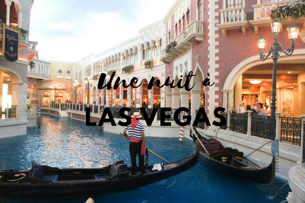 Une nuit a Las Vegas
