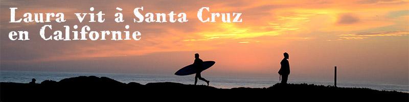 Laura vit à Santa Cruz