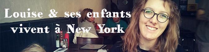 louise vit a new york avec ses enfants
