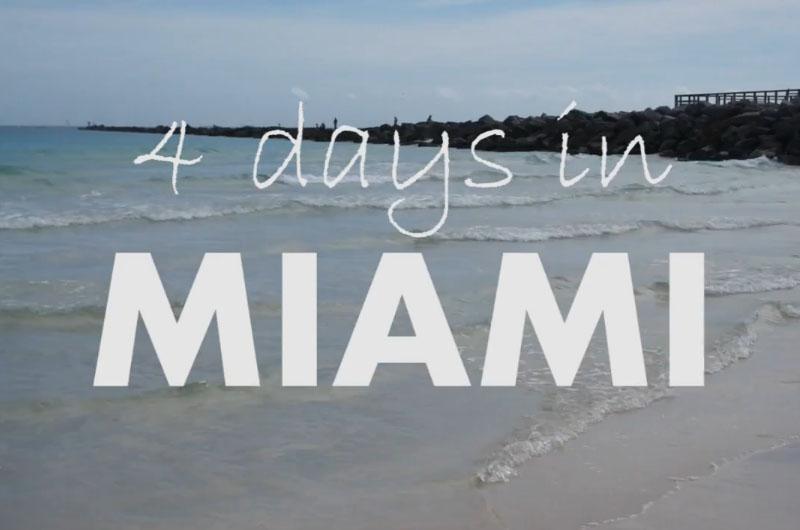 4 days in Miami