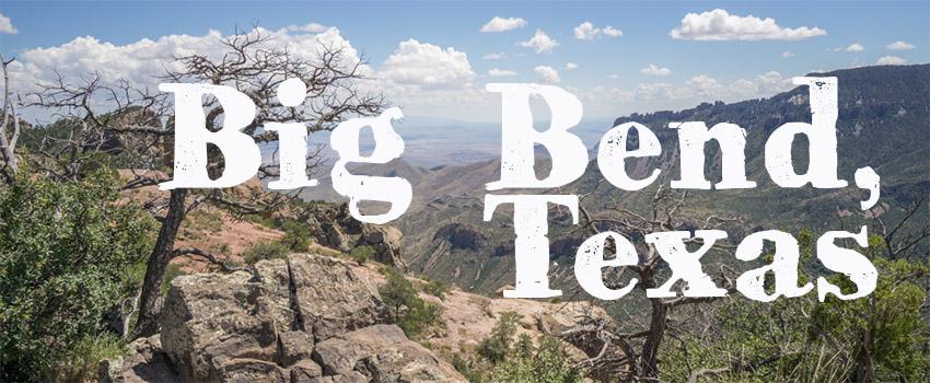 big bend texas
