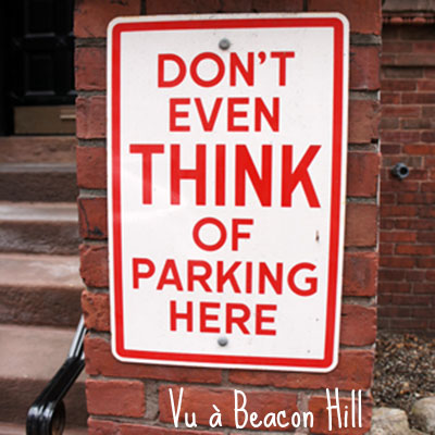 Don't even think of parking here - Beacon Hill