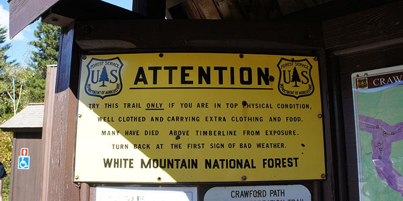 Attention - Panneau randonnée White Mountains