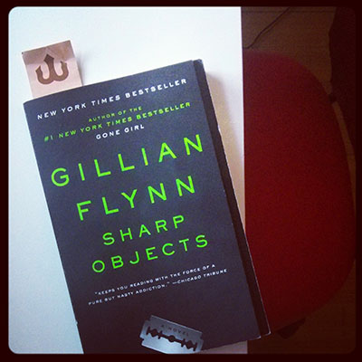 Gillian Flynn - Sharp Objects