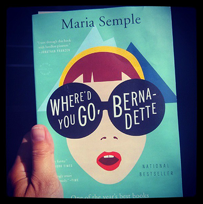 Where'd you go Bernadette, de Maria Semple