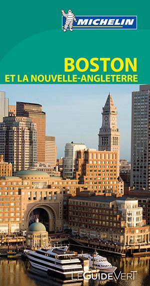 Guide vert Boston et la Nouvelle Angleterre