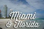 Miami & Florida