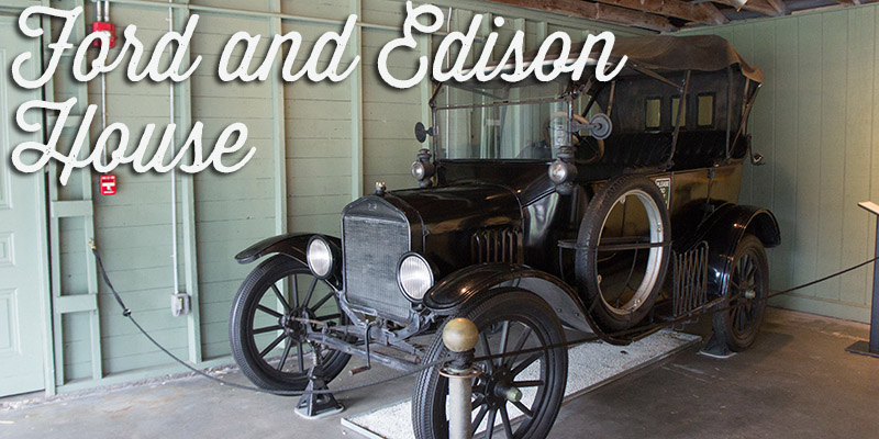 Ford and Edison winter estates - Visiter la Floride