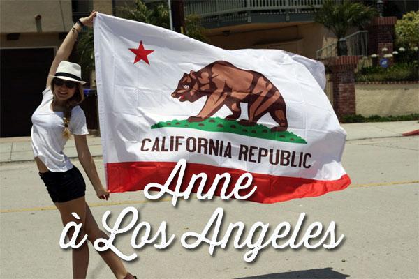 Anne vit à los angeles - vivre en Californie