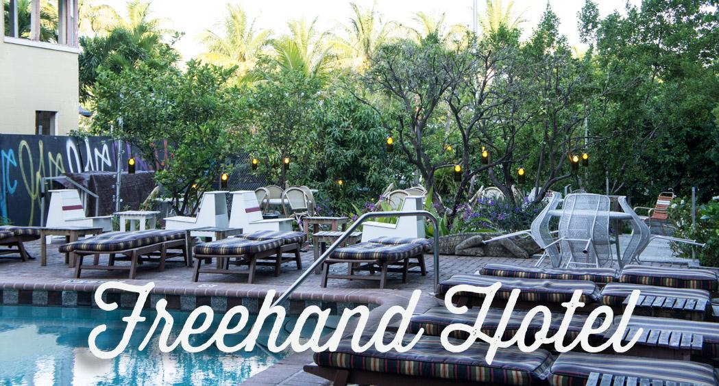 Freehand Hotel - Miami Beach
