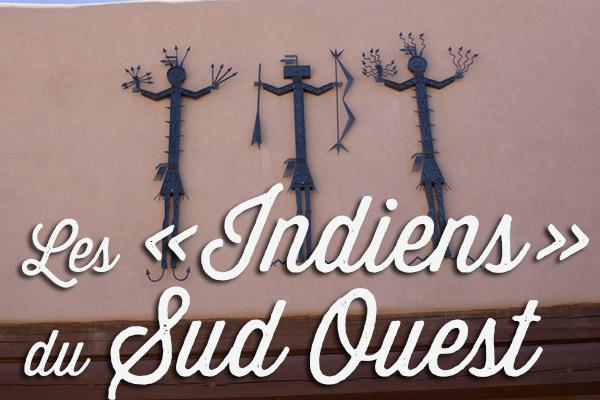 Les Indiens du Sud Ouest américain
