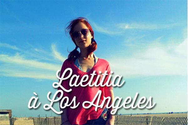 Laetitia à Los Angeles - vivre en Californie