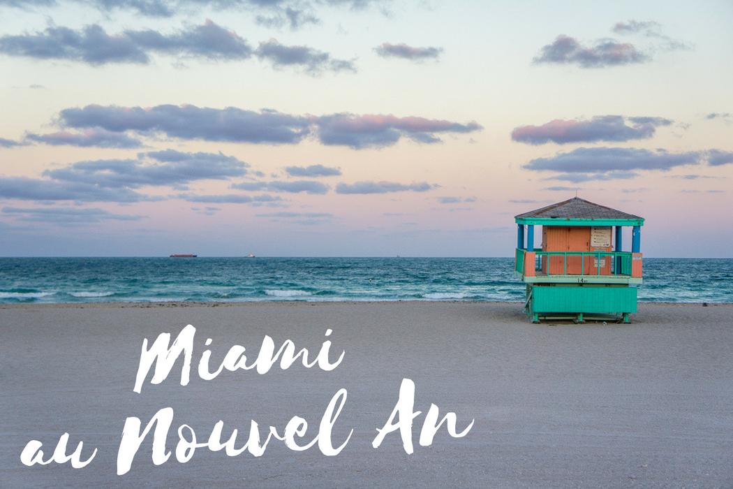 Visiter Miami Nouvel An