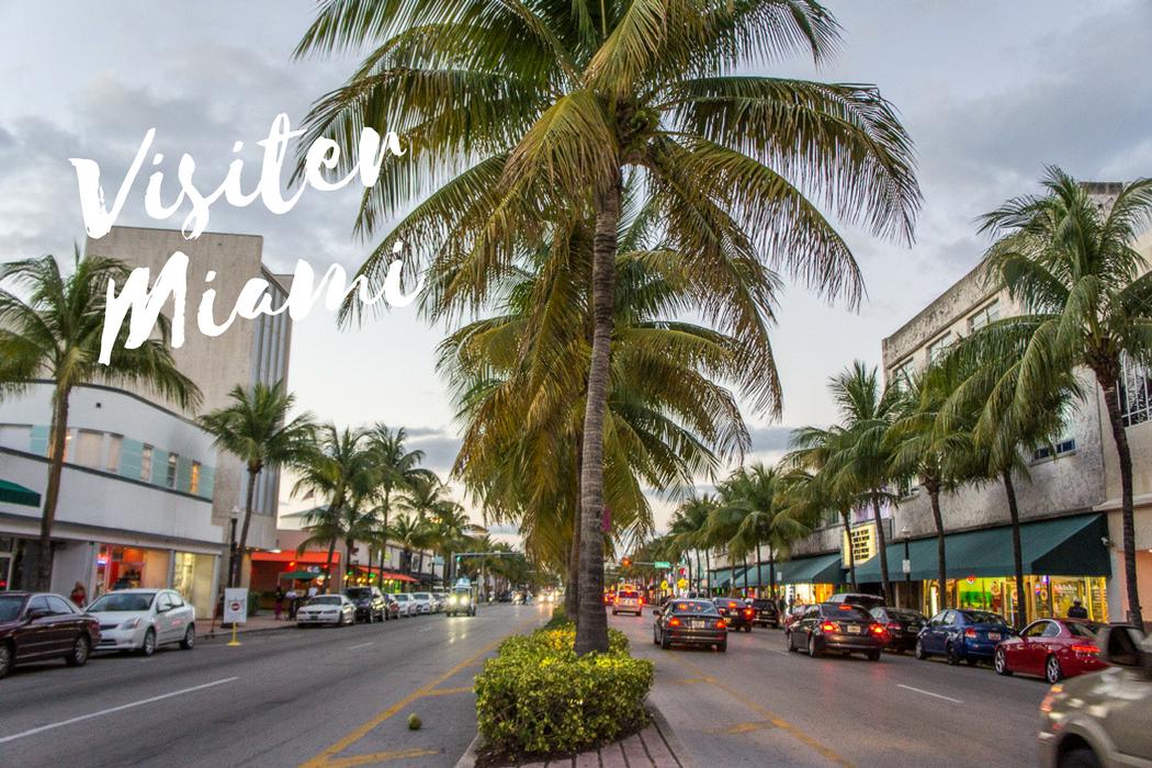 Visiter Miami Floride
