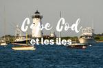 Cape Cod et les îles