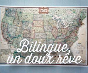 bilingue un doux rêve