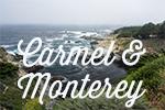 Carmel et Monterey