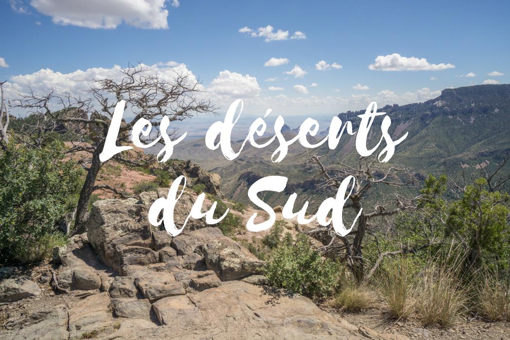 Road trip des deserts du sud des etats unis
