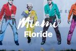 Quoi faire à Miami, en Floride ?