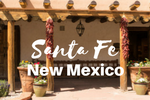 Découvrir Santa Fe Nouveau Mexique