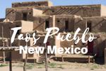 Découvrir Taos Pueblo Nouveau Mexique