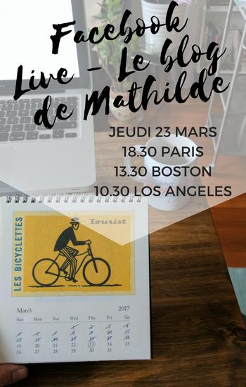Facebook Live Le blog de Mathilde
